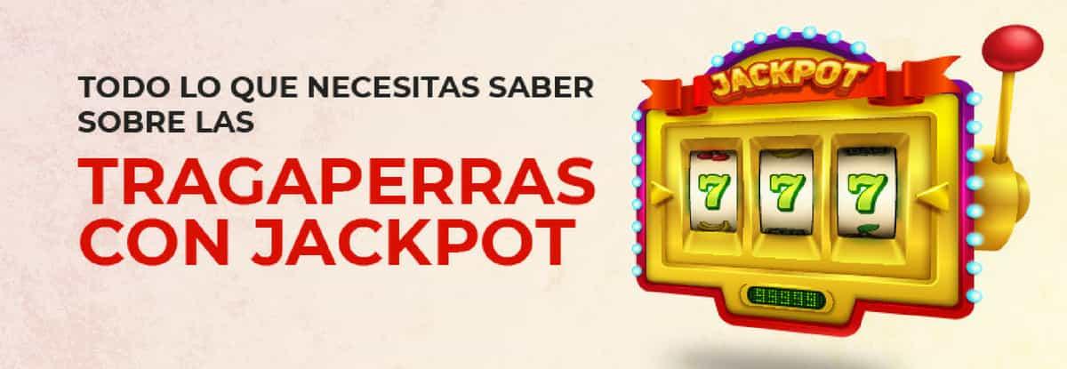 saber-sobre-tragaperras-jackpot