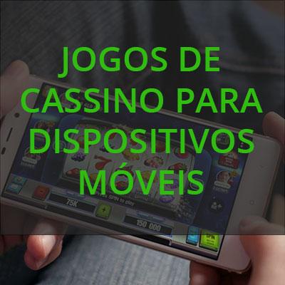jogos de cassino para dispositivos móveis