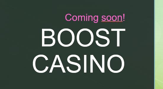 Visit Boost Casino