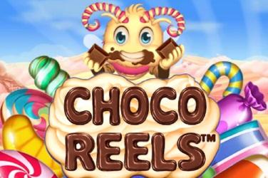Choco Reels